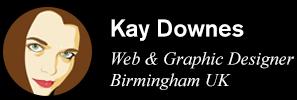 Kay Downes - Freelance Web and Graphic Designer Birmingham West Midlands UK